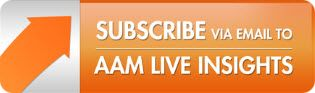 Subscribe via Email to AAM Live Insights