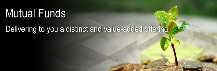mutual funds delivering to you a distinct and value-added offering